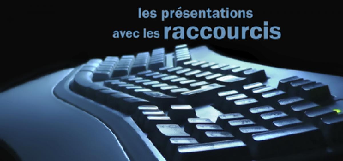 Raccourcis PowerPoint