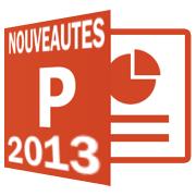 PowerPoint 2013 nouveautés
